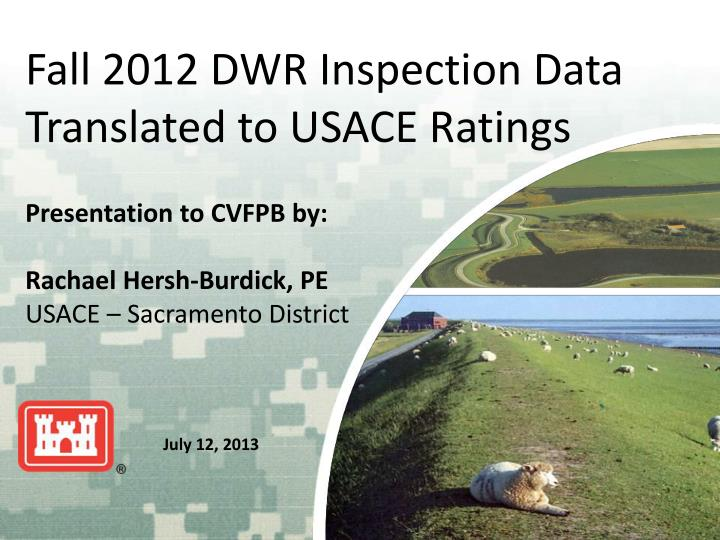 Fall 2012 DWR Inspection Data Translated to USACE Ratings