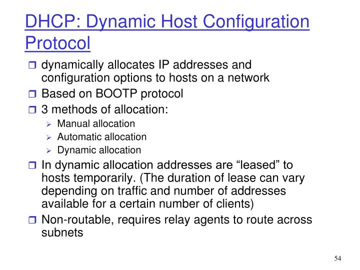 dynamically allocates IP addresses and configuration options to hosts on a network