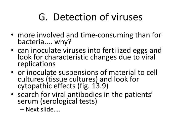 G.  Detection of viruses