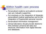 within health care process