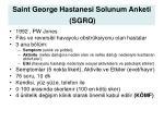saint george hastanesi solunum anketi sgrq