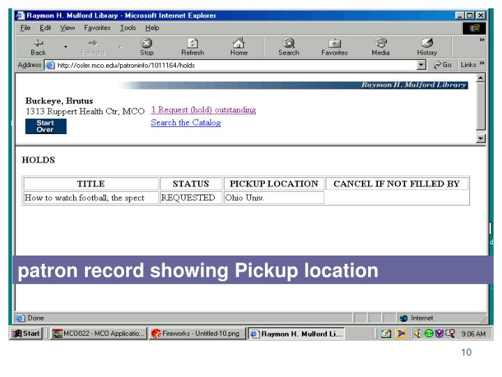 patron record showing Pickup location