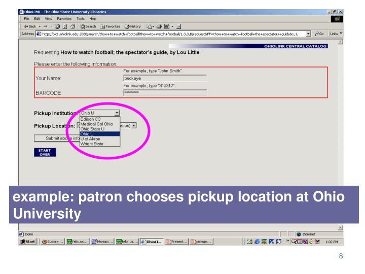 example: patron chooses pickup location at Ohio University