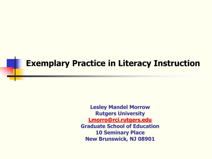 exemplary practice in literacy instruction n.