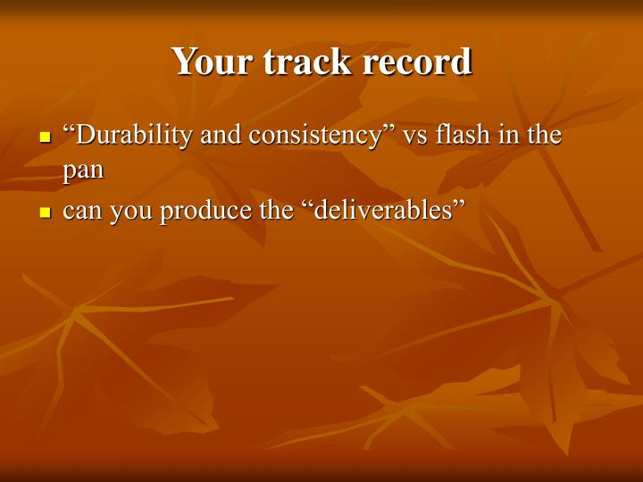 Your track record