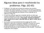 algunas ideas para ir resolviendo los problemas p gs 62 652