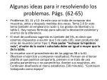 algunas ideas para ir resolviendo los problemas p gs 62 653