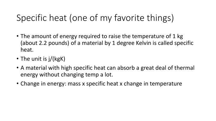 Specific heat (one of my favorite things)