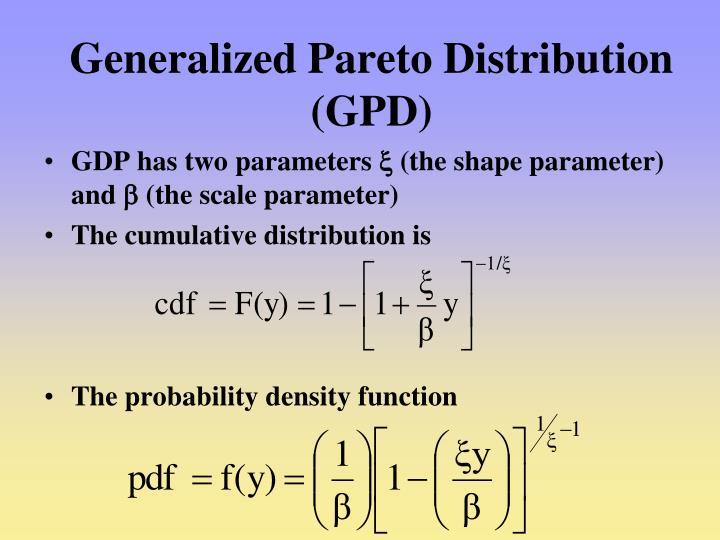 Generalized Pareto Distribution