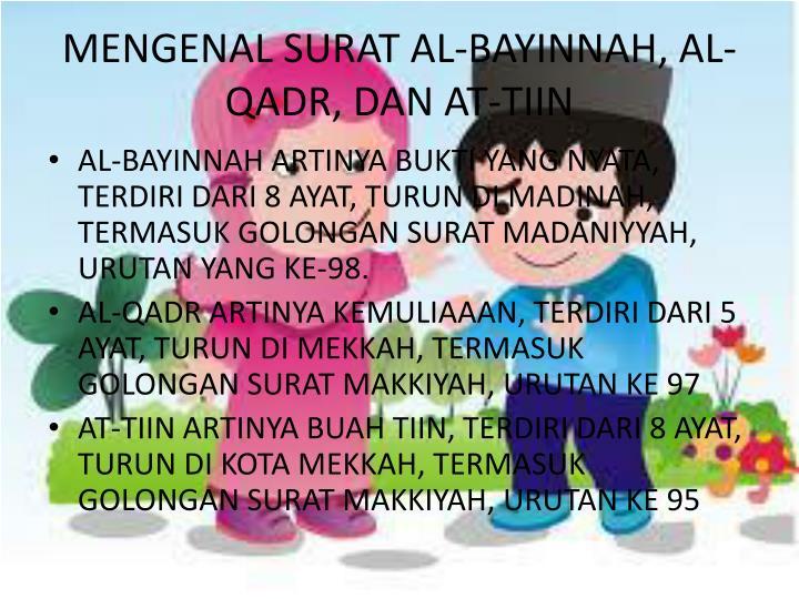 Mengenal surat al bayinnah al qadr dan at tiin