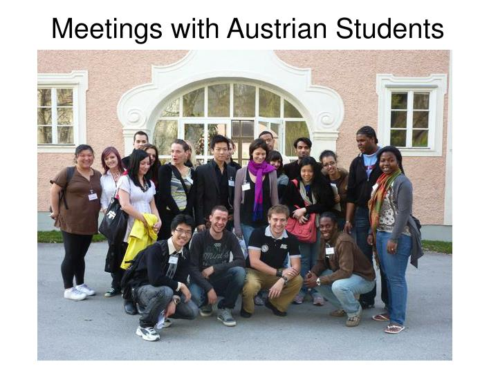 Meetings with Austrian Students