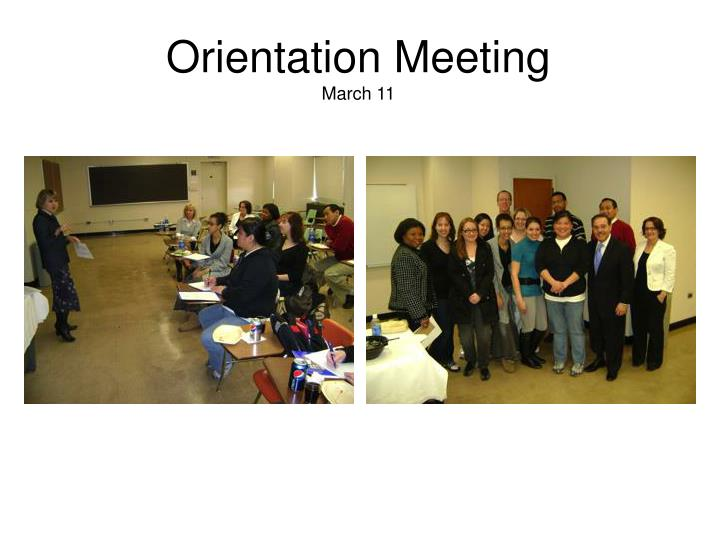 Orientation meeting march 11