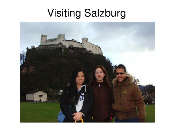 Visiting Salzburg