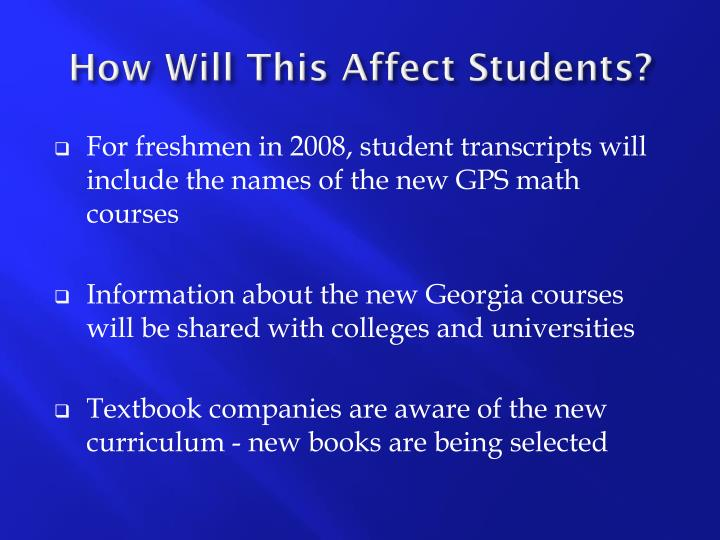 How Will This Affect Students?