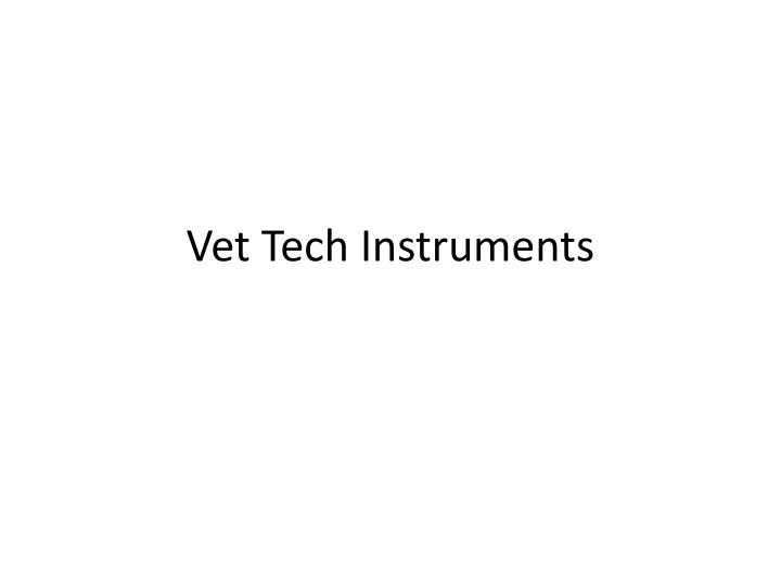 vet tech instruments n.