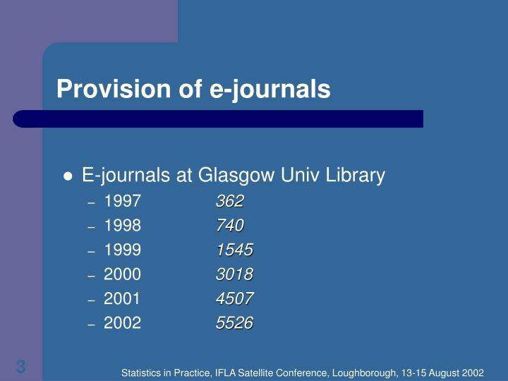 Provision of e journals