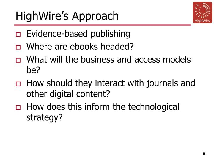 HighWire's Approach