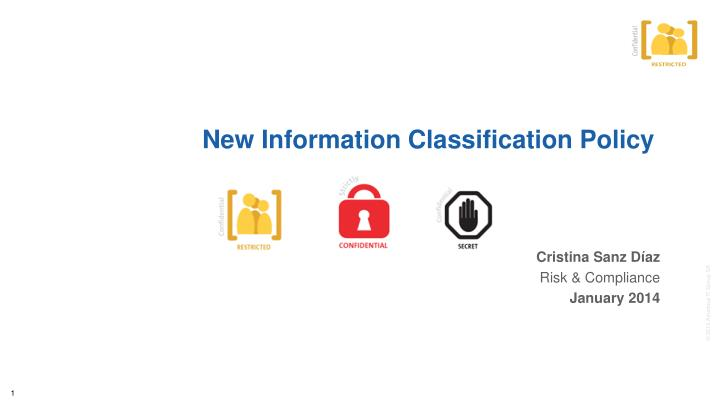new information classification policy n.