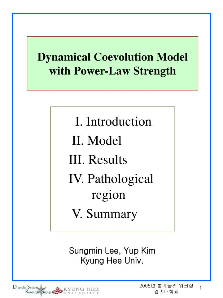 dynamical coevolution model with power law strength n.
