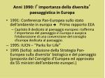 anni 1990 l importanza della diversita paesaggistica in europa