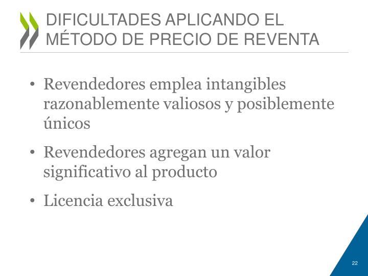DIFICULTADES APLICANDO EL MÉTODO DE PRECIO DE REVENTA