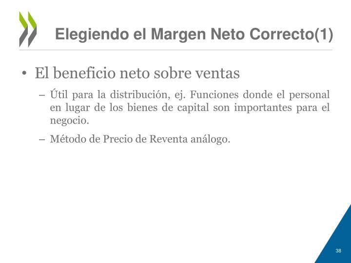 Elegiendo el Margen Neto Correcto(1)