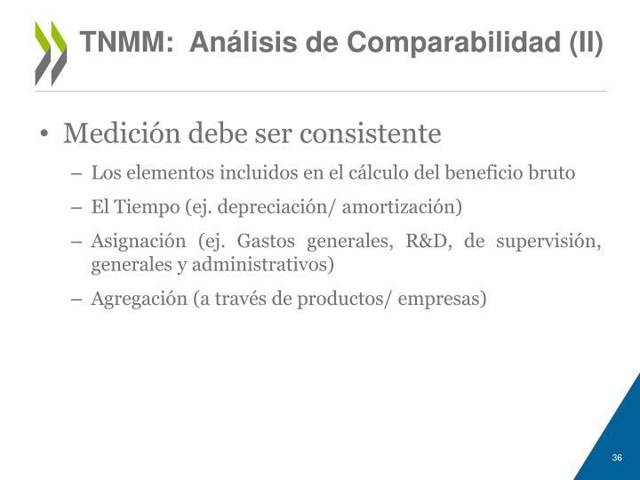 TNMM:  Análisis de Comparabilidad (II)