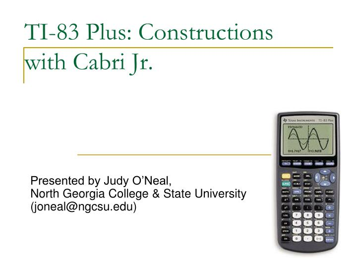 ti 83 plus constructions with cabri jr n.