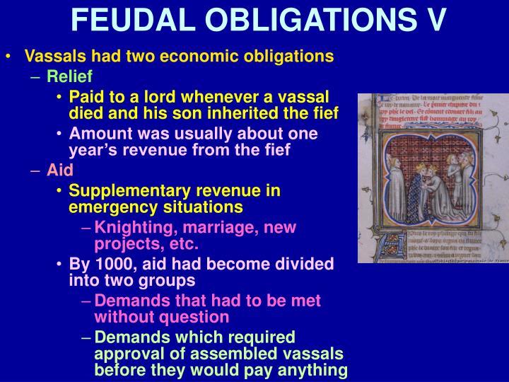 FEUDAL OBLIGATIONS V