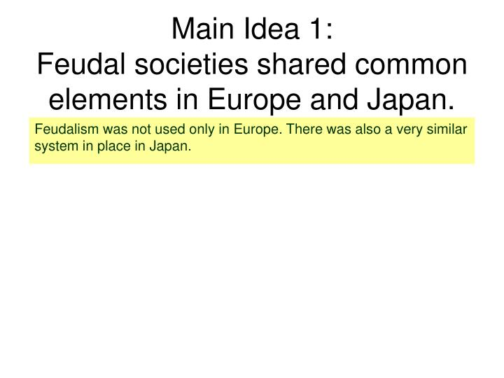 japan and western europe in feudal Feudalism in western europe and japan assignment - free assignment samples, guides, articles all that you should know about writing assignments this is because vassals were basically the lords of smaller land inside of the lord's land.