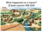 what happened on a manor explain picture 508 509