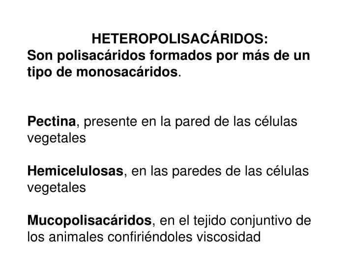 HETEROPOLISACÁRIDOS: