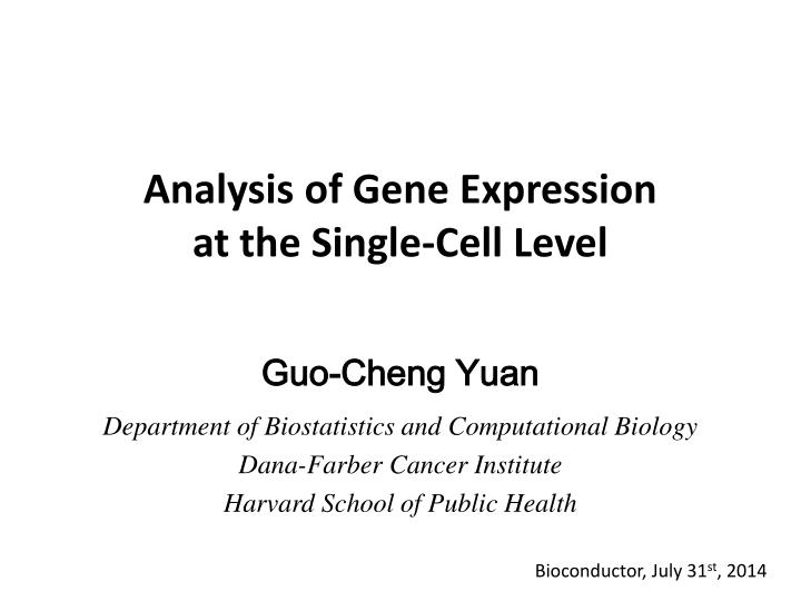 PPT - Analysis of Gene Expression at the Single-Cell Level