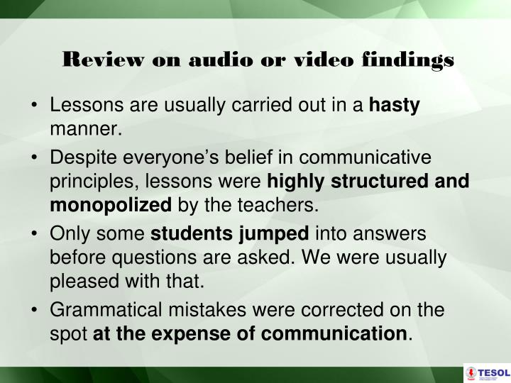 Review on audio or video findings