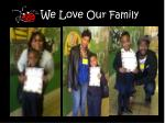 we love our family1