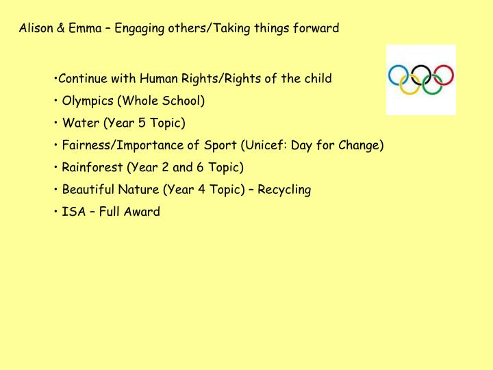 Alison & Emma – Engaging others/Taking things forward