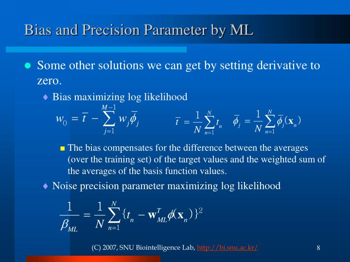 Bias and Precision Parameter by ML