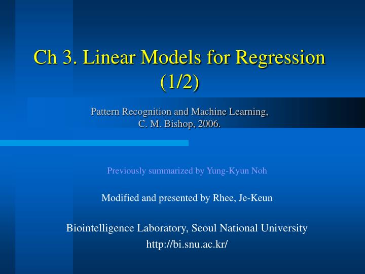 Ch 3 linear models for regression 1 2 pattern recognition and machine learning c m bishop 2006
