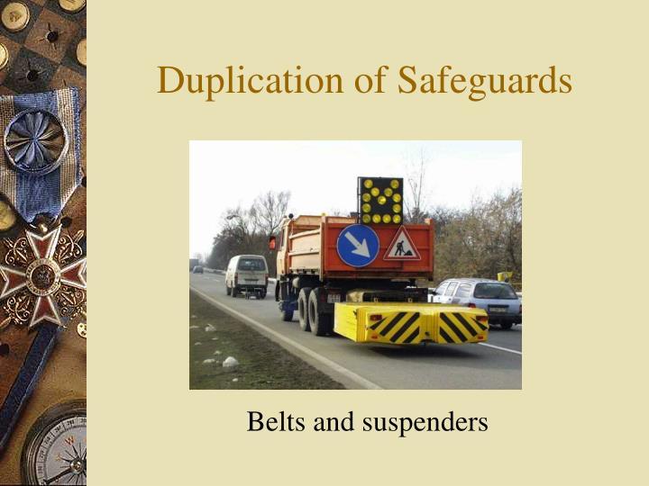Duplication of Safeguards
