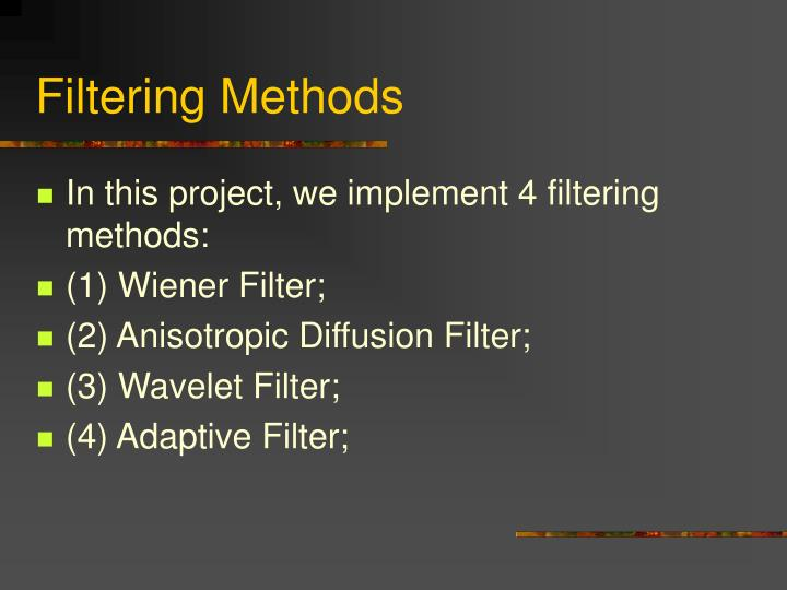 Filtering Methods