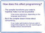 how does this affect programming