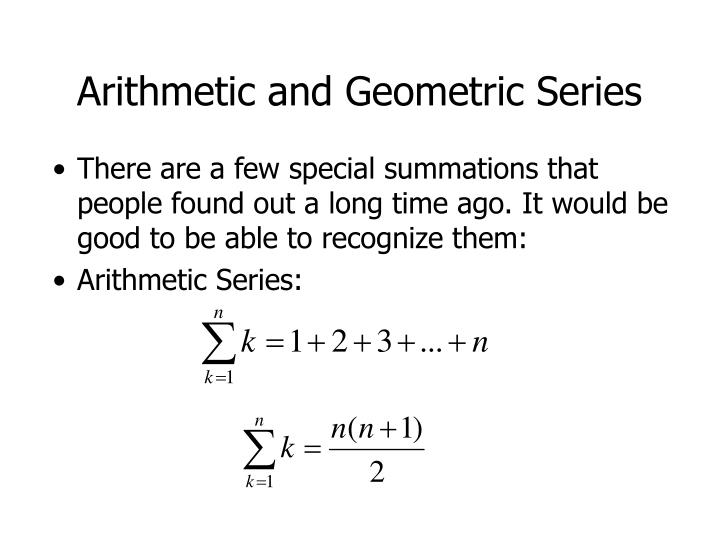 Arithmetic and Geometric Series