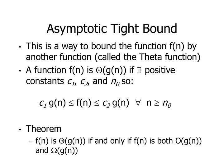 Asymptotic Tight Bound