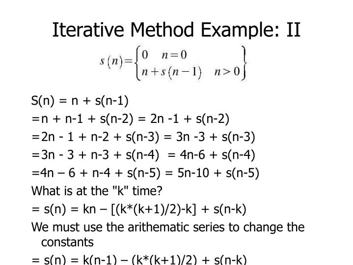 Iterative Method Example: II