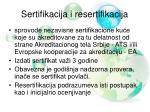 sertifikacija i resertifikacija