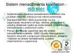 sistem menad menta kvalitetom iso 9001