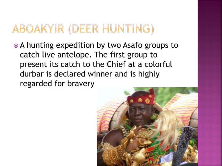 ABOAKYIR (Deer hunting)