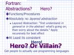 fortran abstractions hero