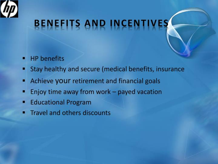 Benefits and Incentives