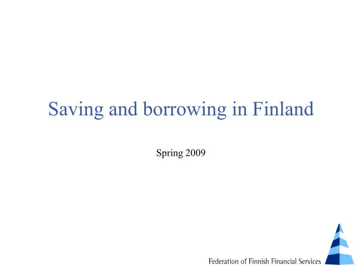 saving and borrowing in finland